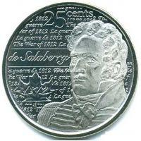 2013г. Канада. 25 центов.Герои Войны 1812 года. Шарль-Мишель де Салаберри.